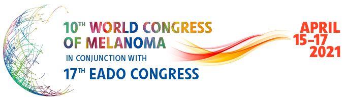17th EADO Congress & 10th World Congress of Melanoma Interactive virtual meeting